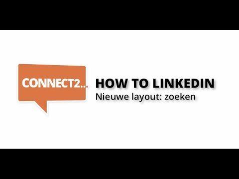 How to LinkedIn: zoeken in de nieuwe layout - YouTube
