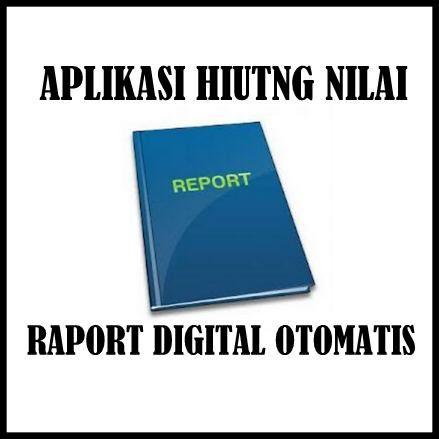 Download Aplikasi Hitung Nilai Raport Digital Otomatis