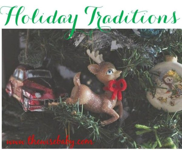some of our favorite holiday traditions with little ones what are yours