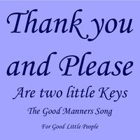 Thank You and Please by Funny Songs for Kids on SoundCloud