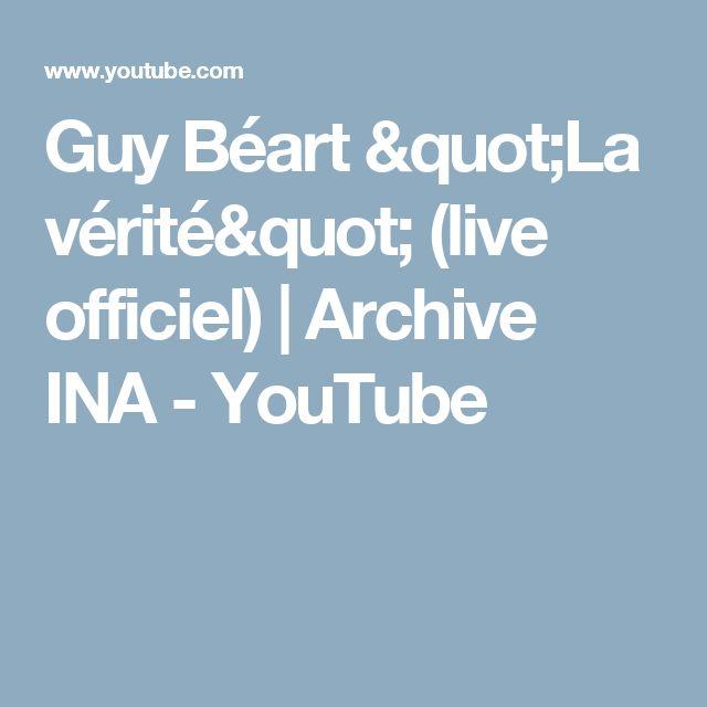 "Guy Béart ""La vérité"" (live officiel)   Archive INA - YouTube"