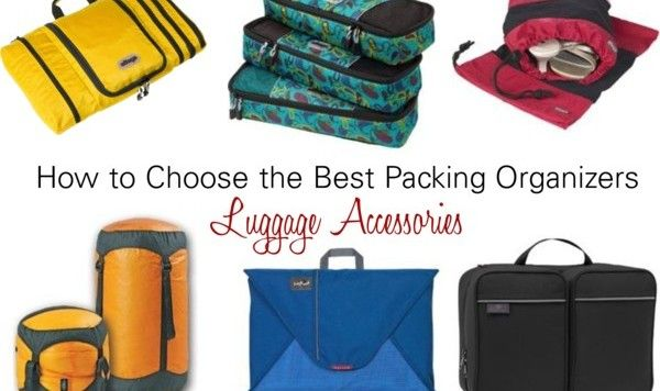 How to Choose the Best Packing Organizers