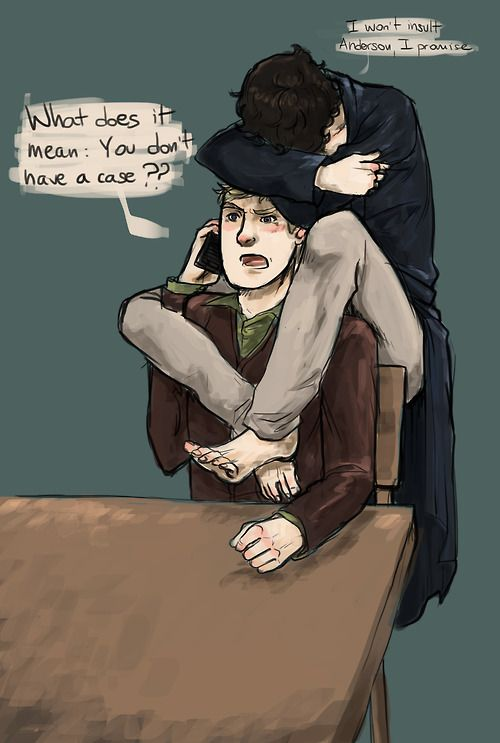 You know Sherlock is desperate when he promises these sorts of things.