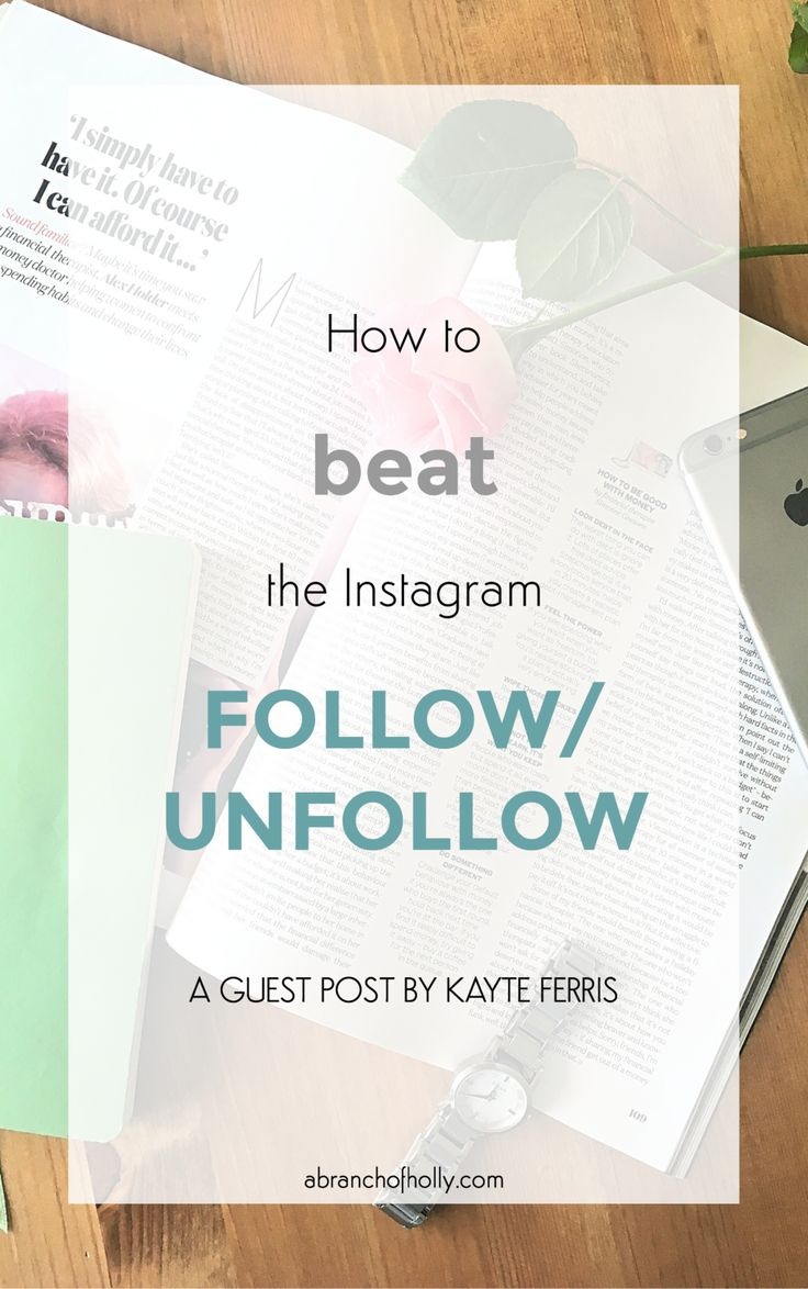 how to beat the instagram follow/unfollow