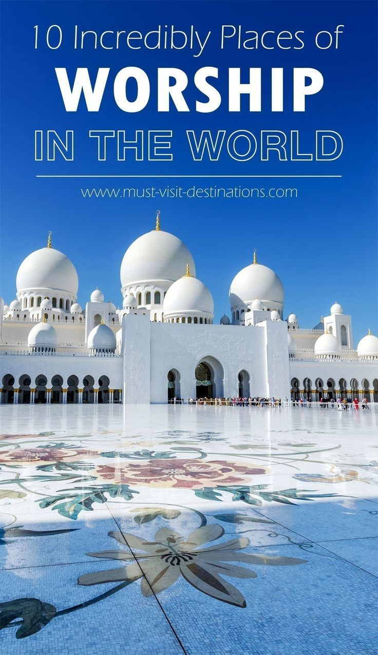 10 Incredibly Places of Worship in the World #travel