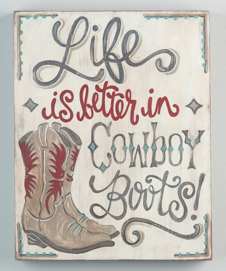 Cowboy Boots Quotes Sayings