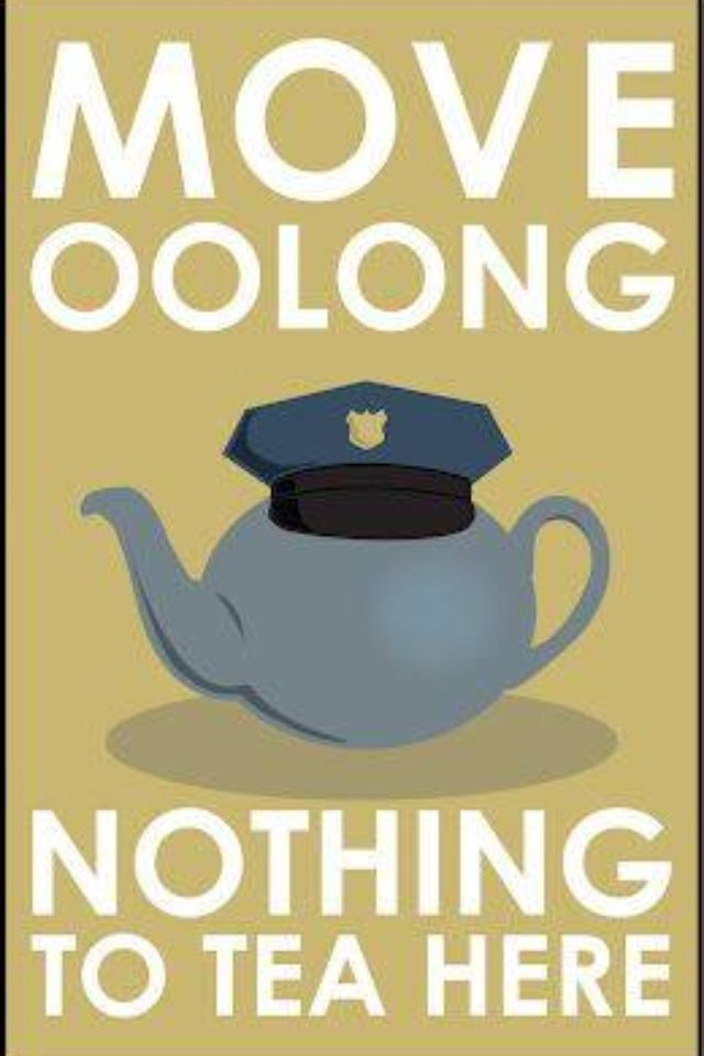 Move Oolong! Tea ~Repinned Via Peacefilled Journey ❤️ Connections
