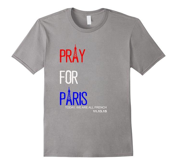 Amazon.com: Pray For Paris Shirt: Clothing