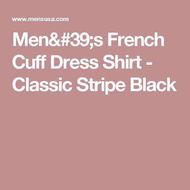 Men's French Cuff Dress Shirt - Classic Stripe Black