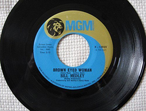 "BILL MEDLEY ~ 1968 ""Brown Eyed Woman"" commercial stock vinyl single release (MGM…"