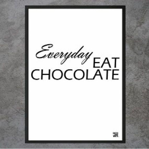 "Plakat ""Everyday Eat Chocolatte"""