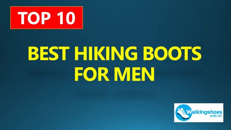 TOP 10 Best Hiking Boots For Men | Best Walking Boots 2017