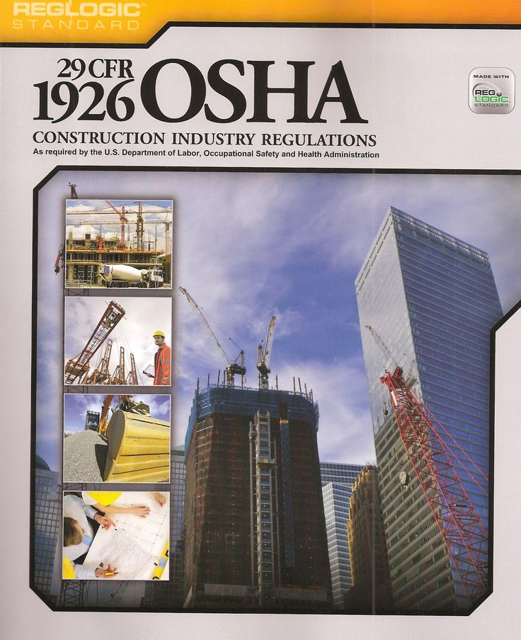 The OSHA Safety Regulations Construction Industry Osha