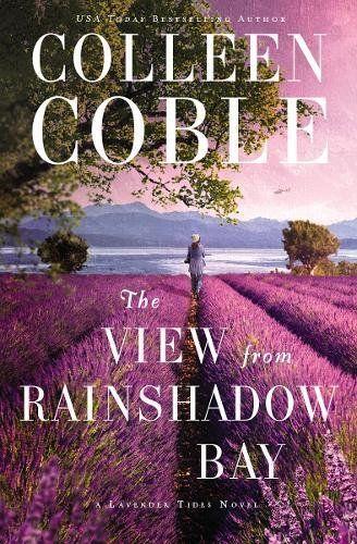 The View from Rainshadow Bay (A Lavender Tides Novel) by ... https://www.amazon.com/dp/0718085760/ref=cm_sw_r_pi_dp_U_x_mW4AAb3JJY8R3