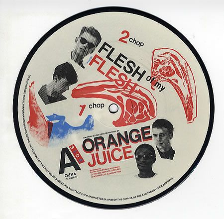 "Orange Juice - Flesh of my Flesh 7"" Picture Disc Side A released on Polydor in 1983."