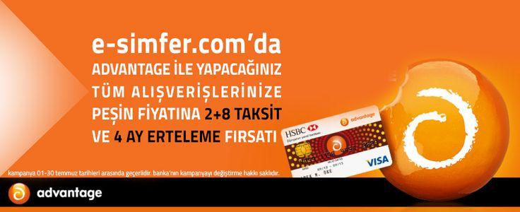 Temmuz ayı boyunca, resmi e-ticaret sitemiz www.e-simfer.com'dan HSBC Advantage kredi kartınız ile yapacağınız tüm alışverişlerinize 4 ay ertelemeli 2 + 8 taksit fırsatı.