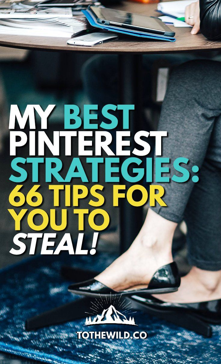 My Best Pinterest Strategies: 66 Tips for You to Steal!