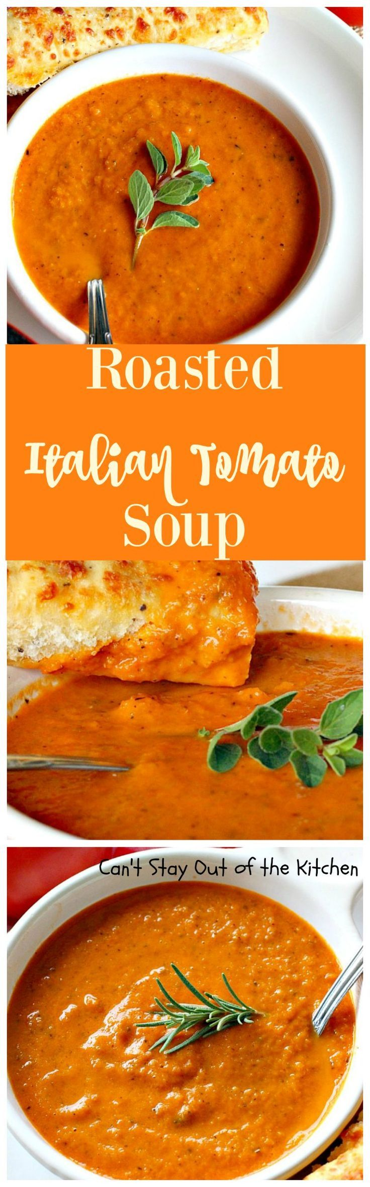 Roasted Italian Tomato Soup | Can't Stay Out of the Kitchen.