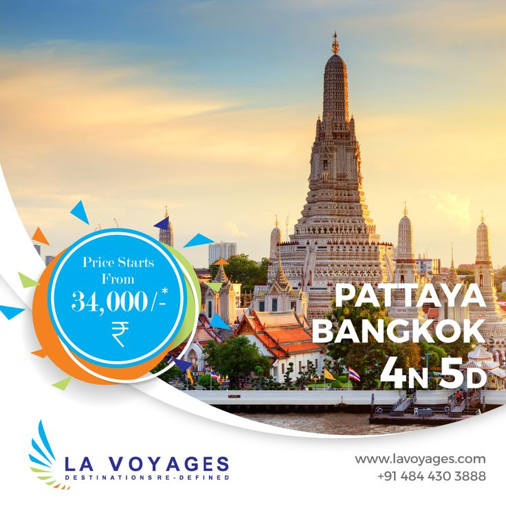 Special Summar Offer.  Get The Thailand package for INR 34,000 instead of INR 37,000, 4 Nights 5 Days  Call us at +914844303888 for more details Visit us on www.lavoyages.com  #lavoyages #travel #tour #thailand #pattaya #bangkok #tourism