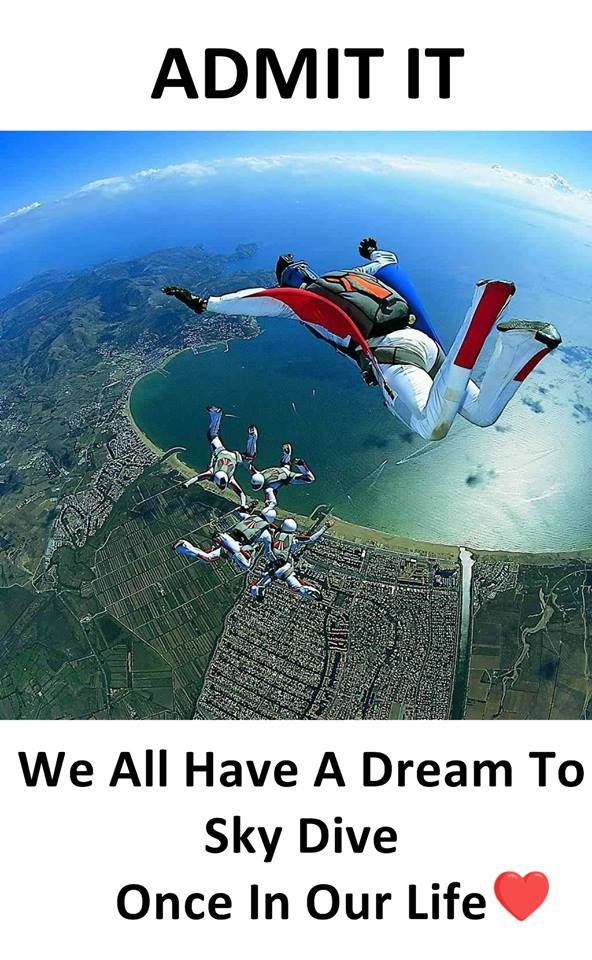 Admit it We all have a dream to sky dive once in our life