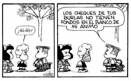 """""""Mirá Mafalda, no te resulta maravilloso estar aqui en wall-street y ver pasar potentados tan finos y elegantes?"""""""