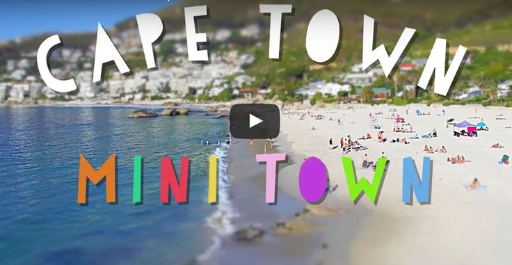 Watch Mind Blowing Cape Town 'Mini Town' Drone Video!
