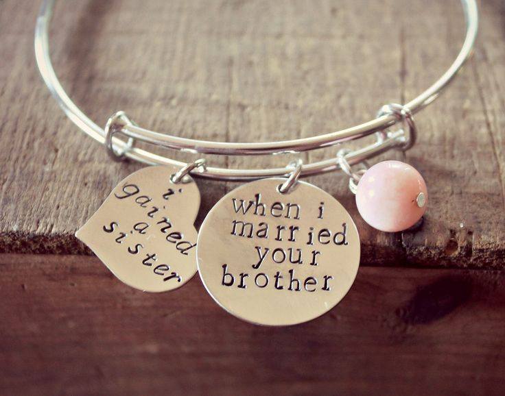 "Sister of the Groom Gift, Sister In Law Bracelet, Personalized Hand Stamped Bangle Bracelet, ""I Gained A Sister When I Married Your Brother"" by HoneyThorns on Etsy https://www.etsy.com/listing/238832453/sister-of-the-groom-gift-sister-in-law"