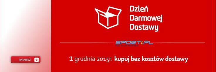 1 grudnia 2015 r. - Dzień Darmowej Dostawy! #sportipl #sklepsportowy