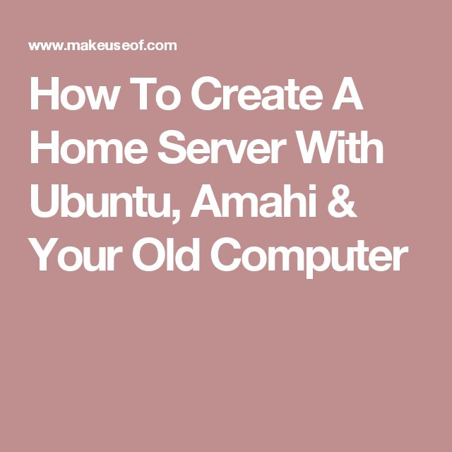 Home server project ideas