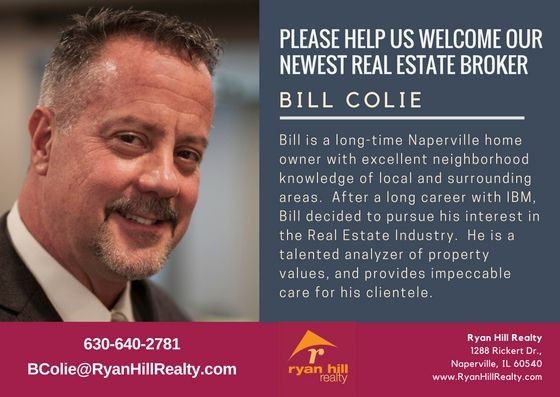 Ryan Hill Realty is growing!  Please help us welcome Bill Colie to our broker team.  We're looking forward to a successful future together.   Interested in joining Ryan Hill Realty?  Visit www.JoinRHR.com to get our Book of Benefits.  Call me, Teresa Ryan, at 630-276-7575 or email TRyan@RyanHillRealty.com for a confidential conversation today.   #BillColie #NapervilleRealEstate #TeresaRyan #RyanHillRealty