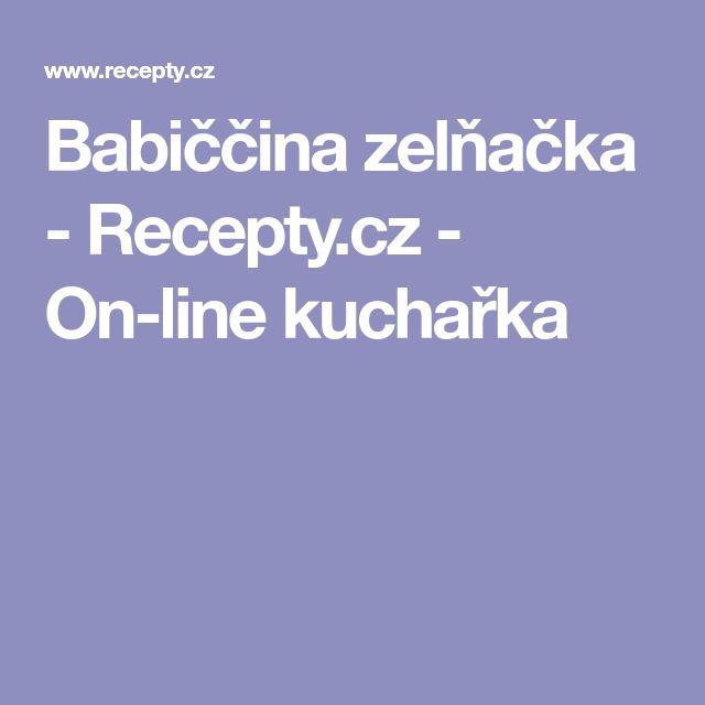Babiččina zelňačka - Recepty.cz - On-line kuchařka