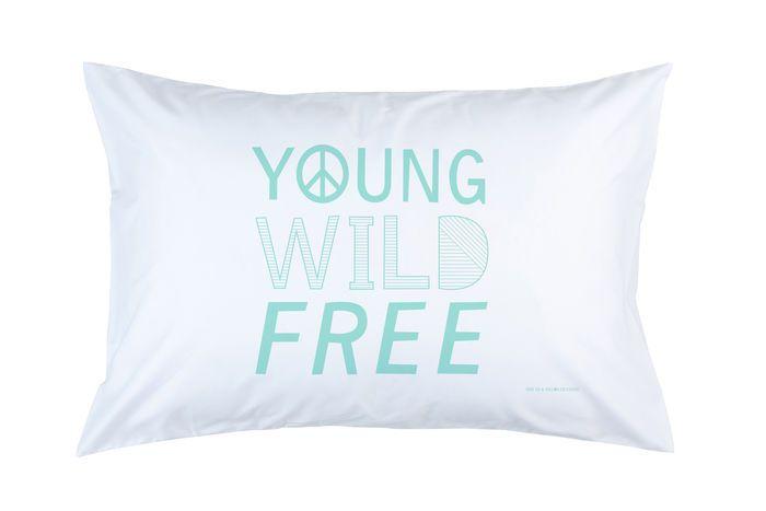 YOUNG WILD FREE PILLOWCASE