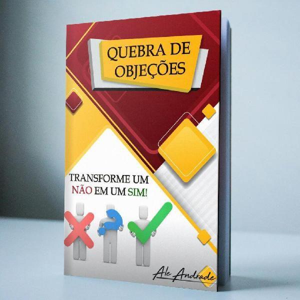 Quebra De Objecoes Transforme Um Nao Em Um Sim E Book Cursos