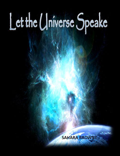 EARTH RISING INC: LET THE UNIVERSE SPEAK