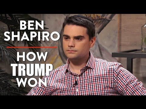 Ben Shapiro on How Trump Won and Shifting American Politics (Part 1) - YouTube