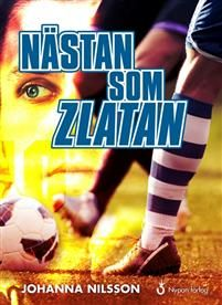 http://www.adlibris.com/se/organisationer/product.aspx?isbn=9175672693 | Titel: Nästan som Zlatan - Författare: Johanna Nilsson - ISBN: 9175672693 - Pris: 153 kr