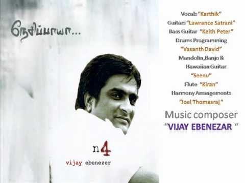 Venpani - Nesipaya 4 - Vijay Ebenezar (Tamil Christian Melody Song) Karthik Singer