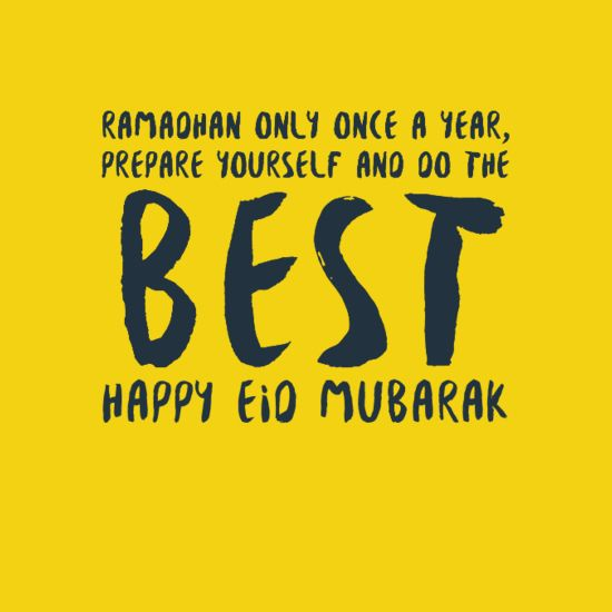 "In-your-face Poster ""Ramadhan only once a year, prepare yourself and do the best happy eid mubarak"" #1331625 - Behappy.me"