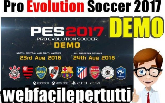 (Giochi) Demo PES 2017 Download - Pro Evolution Soccer 2017 Pro Evolution Soccer 2017   PES 2017 è ufficialmente disponibile , la tanto attesa demo giocabile di Pro Evolution Soccer 2017 da poche ore è  liberamente scaricabile per Xbox 360, Xbox One, PlaySt #pes2017 #proevolutionsoccer #pes