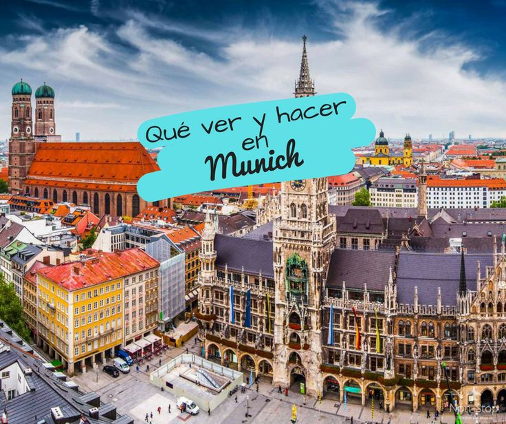 Qué ver y hacer en Munich?