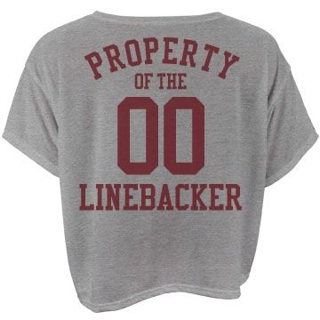 "Property of the Linebacker | football girlfriend! Show your love and support for your football boyfriend with a cute custom top. Add your boyfriends football number to the back of this top. ""Property of the linebacker!"""
