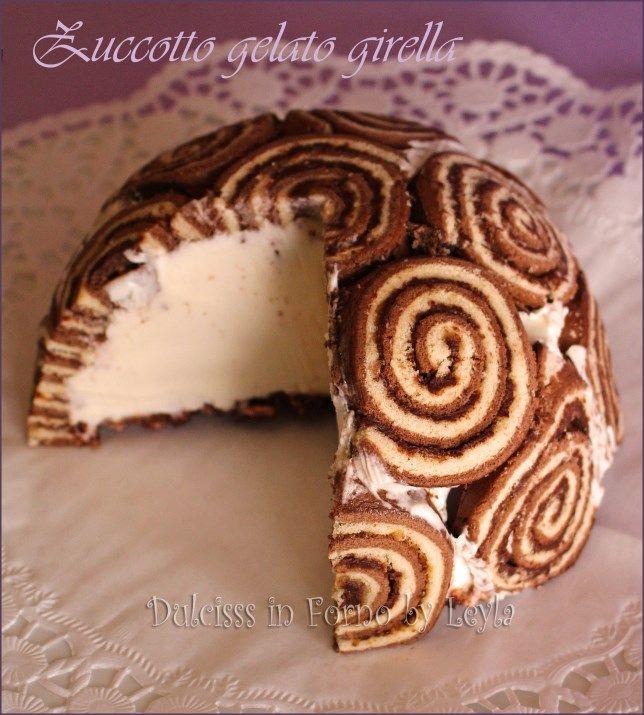 torta gelato con girelle zuccotto gelato zuccotto girella zuccotto gelato girella torta gelato velocissima semplicissima buonissima zuccotto gelato con girelle