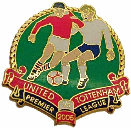 United v Tottenham Premier Match Metal Badge 2004-2005