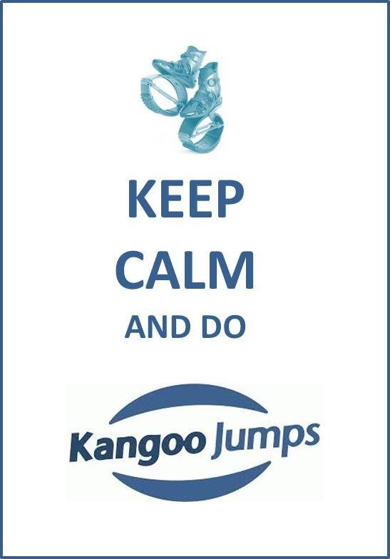 Keep Calm and do Kangoo Jumps