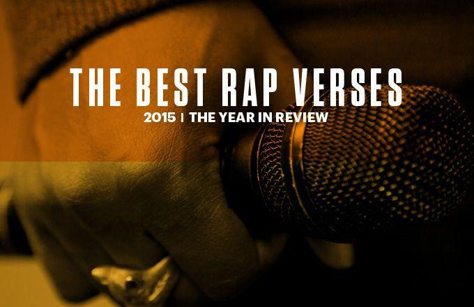The Best Rap Verses of 2015 | Complex