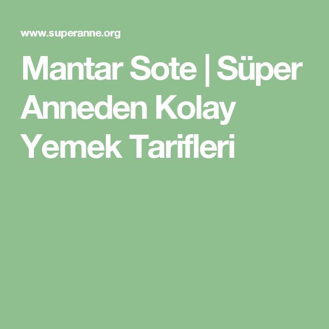 Mantar Sote  | Süper Anneden Kolay Yemek Tarifleri