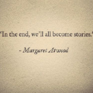 in the end we all become stories - Google Search