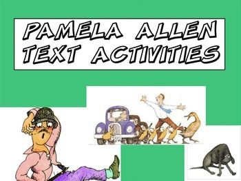 9 activities to use with a range of Pamela Allen texts. Includes:text type sortingcut up sentenceseditingcharacter mind maps for Waddle Waddle Giggle Garglestory mapswhat i know about narratives mind map