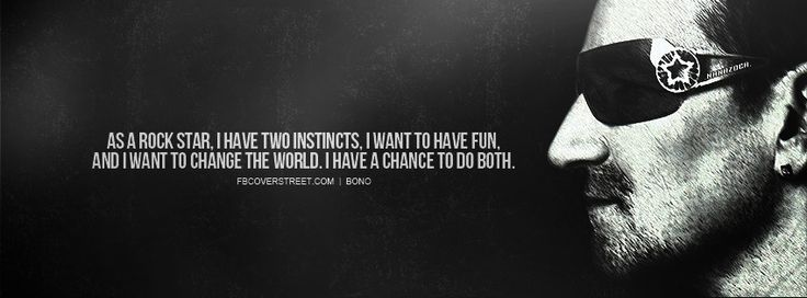 Bono Quote: Bono U2, U2 Quotes, Rocks Quotes, Bono Bonovox, Quotes Bono, Rocks Music Quotes, Bono Quotes, Bonovox U2, Inspiration Quotes
