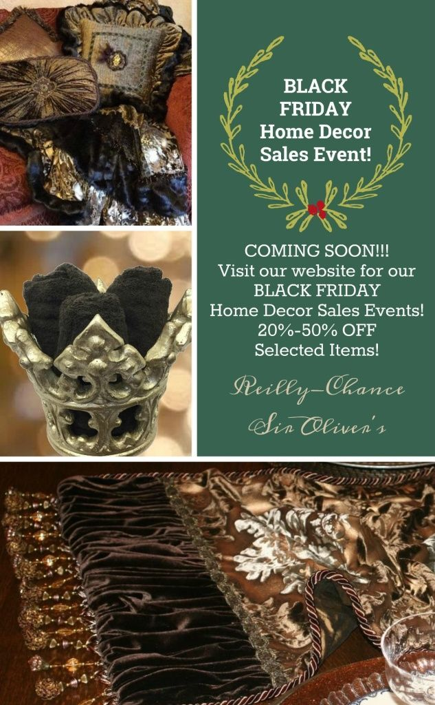 Black Friday Sales Event At Reilly Chance Collection Coming Soon Visit Our Website For Our Black Friday Chri In 2020 Sale Event Home Decor Sale Black Friday Christmas